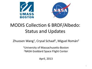 MODIS Collection 6 BRDF/ Albedo : Status and Updates
