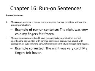 Chapter  16:  Run-on Sentences