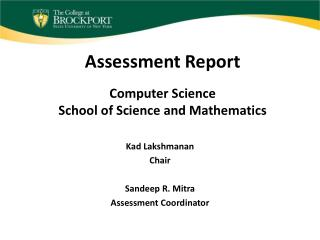 Assessment Report Computer Science School of Science and Mathematics