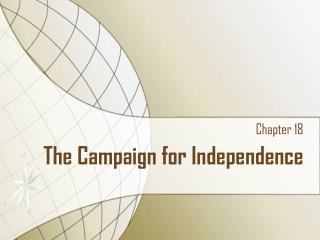 The Campaign for Independence