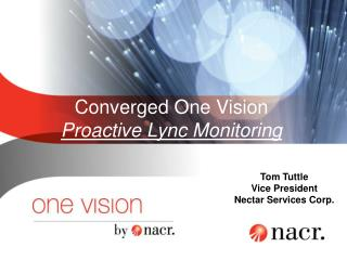 Converged One Vision Proactive Lync Monitoring