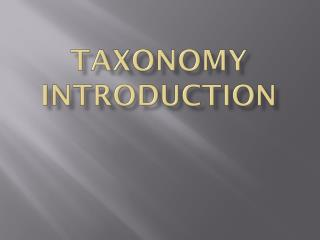 Taxonomy Introduction