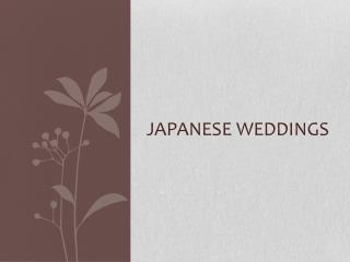 Japanese Weddings