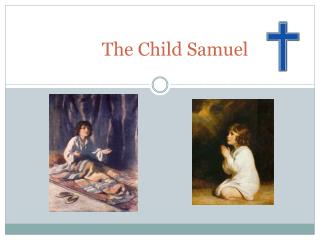 The Child Samuel