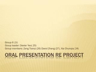 Oral Presentation RE project