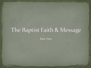 The Baptist Faith & Message