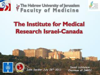 The Institute for Medical Research Israel-Canada