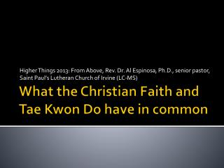 What the Christian Faith and Tae Kwon Do have in common