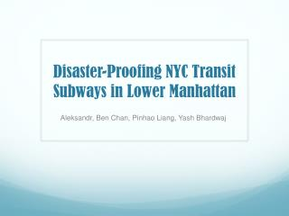 Disaster-Proofing NYC Transit Subways in Lower Manhattan