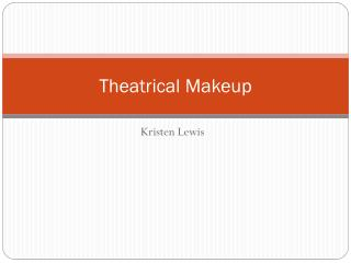 Theatrical Makeup
