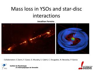 Mass  loss  in  YSOs  and  star-disc  interactions