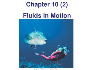 Chapter 10 (2) Fluids in Motion