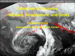 Extratropical Cyclones – Genesis, Development, and Decay Xiangdong Zhang