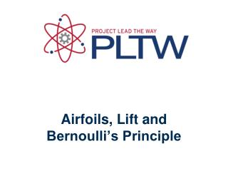 Airfoils, Lift and Bernoulli's Principle