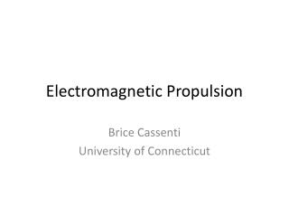 Electromagnetic Propulsion