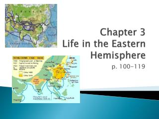 Chapter 3 Life in the Eastern Hemisphere