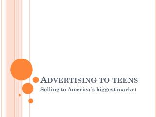 Advertising to teens