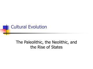 Cultural Evolution