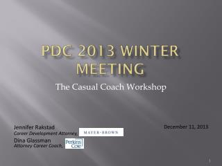 PDC  2013 Winter Meeting