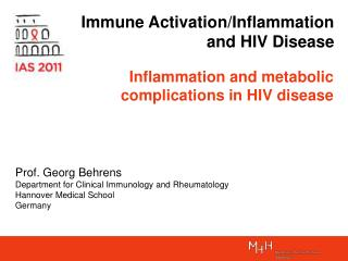 Immune Activation/Inflammation and HIV Disease