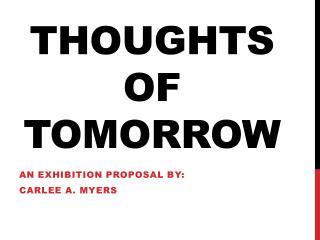 Thoughts of Tomorrow