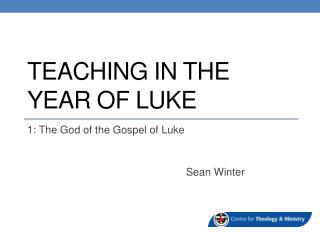 Teaching in the year of  luke