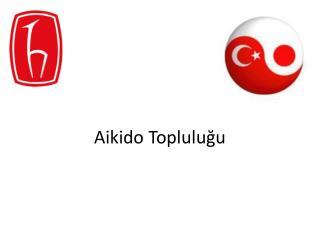 Aikido  Topluluğu