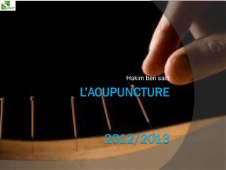 l'acupuncture 2012/2013