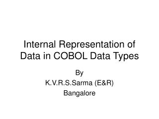 Internal Representation of Data in COBOL Data Types