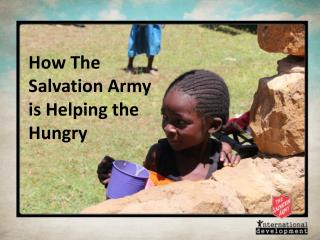 How The Salvation Army is Helping the Hungry