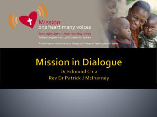 Mission in Dialogue Dr Edmund Chia Rev Dr Patrick J McInerney