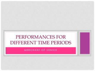 Performances for different time periods