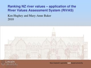 Ranking NZ river values – application of the  River  Values Assessment System (RiVAS)