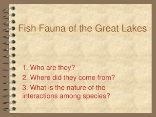 Fish Fauna of the Great Lakes