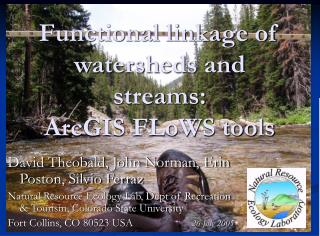 Functional linkage of watersheds and streams: ArcGIS FLoWS tools