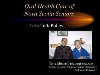 Oral Health Care of Nova Scotia Seniors