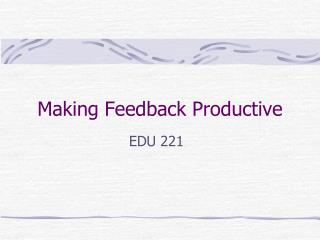 Making Feedback Productive