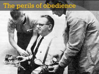 The perils of obedience