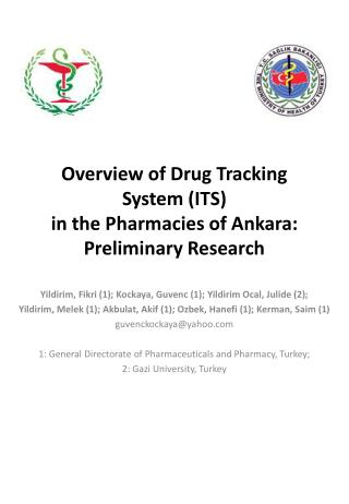 Overview of Drug Tracking System (ITS)  in the Pharmacies of Ankara:  Preliminary Research