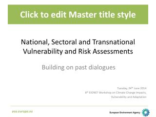 National,  Sectoral  and Transnational Vulnerability and Risk Assessments