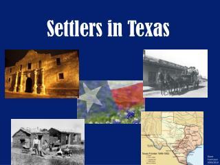 Settlers in Texas