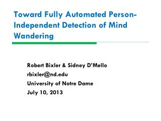 Toward Fully Automated Person-Independent Detection of Mind Wandering