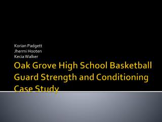 Oak Grove High School Basketball Guard Strength and Conditioning Case Study