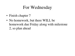 For  Wednesday