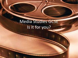 Media Studies GCSE Is it for you?