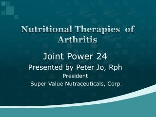 Nutritional Therapies  of Arthritis