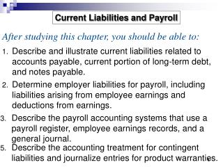 Describe and illustrate current liabilities related to accounts payable, current portion of long-term debt, and notes pa