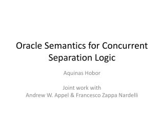 Oracle Semantics for Concurrent Separation Logic