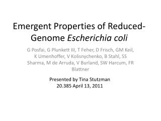 Emergent Properties of Reduced-Genome  Escherichia coli