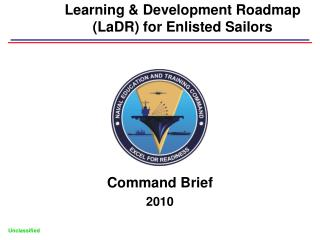 Learning & Development Roadmap (LaDR) for Enlisted Sailors